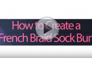 How-to-Create-a-French-Braid-Sock-Bun-Video